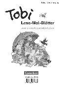 Tobi, Schweiz - Neubearbeitung, Lese-Mal-Blätter, Zum sinnerfassenden Lesen im 1. Schuljahr