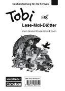 Tobi-Fibel. Lese-Mal-Blätter. CH