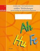 Deutschschweizer Basisschrift - Weitere Verbindungen 3. Schuljahr. Arbeitsheft