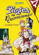 Cover-Bild zu Franz, Cornelia: Piraten im Klassenzimmer!