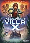 Cover-Bild zu Franz, Cornelia: Passwort Villa X