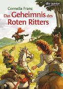 Cover-Bild zu Franz, Cornelia: Das Geheimnis des Roten Ritters