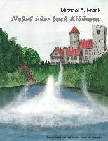 Cover-Bild zu Frank, Michael A.: Nebel über Loch Kilburne