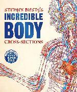 Cover-Bild zu Stephen Biesty's Incredible Body Cross-Sections von Platt, Richard