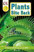 Cover-Bild zu DK Readers L3: Plants Bite Back! von Platt, Richard