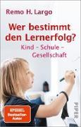 Cover-Bild zu Largo, Remo H.: Wer bestimmt den Lernerfolg? (eBook)