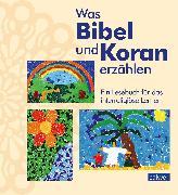 Cover-Bild zu Was Bibel und Koran erzählen (eBook) von Augst, Kristina