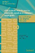 """Cover-Bild zu Jahrbuch für Jugendtheologie Band 5: """"Die anderen braucht man im Unterricht, damit es ein bisschen voran geht"""" (eBook) von Roebben, Bert (Hrsg.)"""