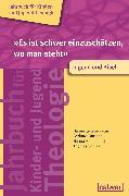 Cover-Bild zu Es ist schwer einzuschätzen, wo man steht - Jugend und Bibel (eBook) von Büttner, Gerhard (Hrsg.)