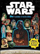 Cover-Bild zu The Topps Company: Star Wars Topps Classic Sticker Book