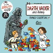 Cover-Bild zu Brown, Jeffrey: Darth Vader? and Family: Family Wall Calendar (Includes August 2020-December 2021)