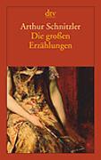 Cover-Bild zu Die großen Erzählungen von Schnitzler, Arthur