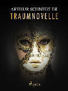 Cover-Bild zu Traumnovelle (eBook) von Schnitzler, Arthur