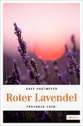 Cover-Bild zu Nestmeyer, Ralf: Roter Lavendel
