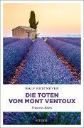 Cover-Bild zu Nestmeyer, Ralf: Die Toten vom Mont Ventoux