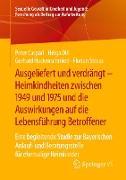 Cover-Bild zu Caspari, Peter: Ausgeliefert und verdrängt - Heimkindheiten zwischen 1949 und 1975 und die Auswirkungen auf die Lebensführung Betroffener