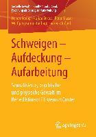 Cover-Bild zu Keupp, Heiner: Schweigen - Aufdeckung - Aufarbeitung