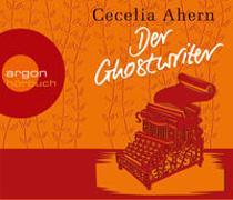 Cover-Bild zu Ahern, Cecelia: Der Ghostwriter