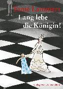 Cover-Bild zu Lang lebe die Königin! (eBook) von Lammers, Esmé