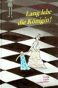 Cover-Bild zu Lang lebe die Königin! von Lammers, Esmé