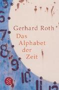 Cover-Bild zu Roth, Gerhard: Das Alphabet der Zeit