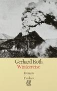Cover-Bild zu Roth, Gerhard: Winterreise