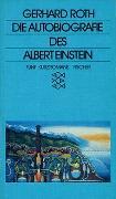 Cover-Bild zu Roth, Gerhard: Autobiographie des Albert Einstein