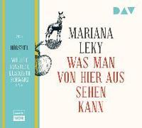 Cover-Bild zu Was man von hier aus sehen kann von Leky, Mariana