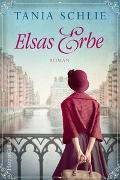 Cover-Bild zu Elsas Erbe von Schlie, Tania