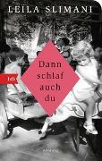 Cover-Bild zu Slimani, Leïla: Dann schlaf auch du
