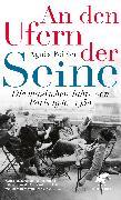 Cover-Bild zu Poirier, Agnès: An den Ufern der Seine