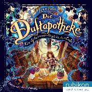 Cover-Bild zu Ein Geheimnis liegt in der Luft - Die Duftapotheke, Teil 1 (Audio Download) von Ruhe, Anna