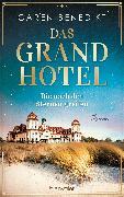 Cover-Bild zu Das Grand Hotel - Die nach den Sternen greifen (eBook) von Benedikt, Caren