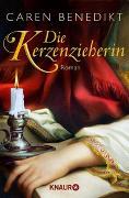Cover-Bild zu Die Kerzenzieherin von Benedikt, Caren