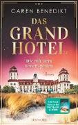 Cover-Bild zu Das Grand Hotel - Die mit dem Feuer spielen (eBook) von Benedikt, Caren