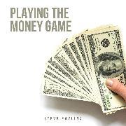 Cover-Bild zu Playing the Money Game (Audio Download) von Pavlina, Steve