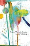 Cover-Bild zu Papaioannou, Thodoris: Etwas Wunderbares ereignet sich