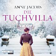 Cover-Bild zu Die Tuchvilla (Audio Download) von Jacobs, Anne