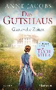 Cover-Bild zu Das Gutshaus - Glanzvolle Zeiten (eBook) von Jacobs, Anne