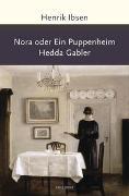 Cover-Bild zu Ibsen, Henrik: Nora oder Ein Puppenheim / Hedda Gabler