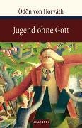 Cover-Bild zu Horváth, Ödön von: Jugend ohne Gott