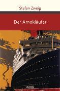 Cover-Bild zu Zweig, Stefan: Der Amokläufer
