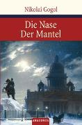 Cover-Bild zu Gogol, Nikolaj: Die Nase / Der Mantel