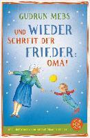 Cover-Bild zu Und wieder schreit der Frieder Oma (eBook) von Mebs, Gudrun
