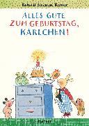 Cover-Bild zu Alles Gute zum Geburtstag, Karlchen! von Berner, Rotraut Susanne