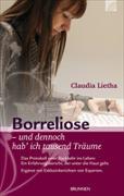Cover-Bild zu Borreliose - und dennoch hab' ich tausend Träume von Lietha, Claudia