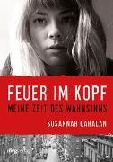 Cover-Bild zu Feuer im Kopf von Cahalan, Susannah
