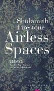 Cover-Bild zu Firestone, Shulamith: Airless Spaces