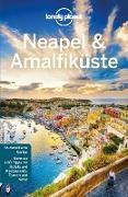 Cover-Bild zu Quintero, Josephine: Lonely Planet Reiseführer Neapel & Amalfiküste (eBook)