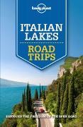 Cover-Bild zu Bonetto, Cristian: Lonely Planet Italian Lakes Road Trips (eBook)